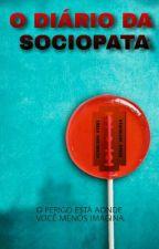 O Diário da Sociopata by Llo0yd