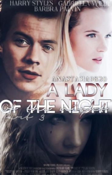 A lady of the night. Part 3