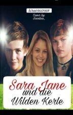 Sara Jane und Die Wilden Kerle  by kira09051997