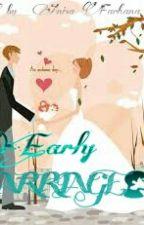 Early Marriage by annisafarhana