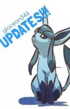 glaceon346 Updates!!! by glaceon346