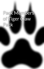 Pack Members of Tiger Claw Pack by Tiger_Claw_Pack