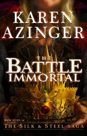 The Battle Immortal by KarenAzinger
