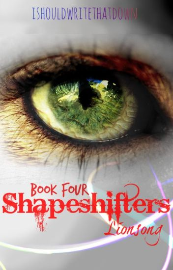 Shapeshifters: Lionsong
