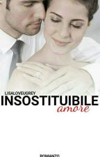 Insostituibile Amore [3] by lisaloveugrey