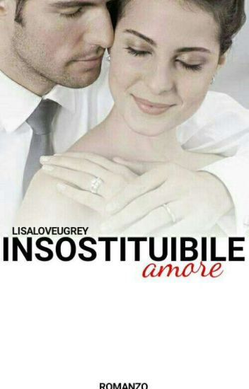 Insostituibile Amore [3]
