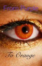 From purple to orange by sharklvr21