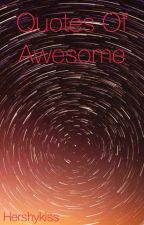 Quotes of Awesome by CandyBlogger
