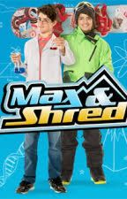 Max Shred y tu by SaraMCcarty