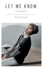 Let Me Know × Kim Taehyung by KimchiTae_bts