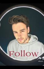 Follow ( w/ Liam Payne ) by perriexxqueenx
