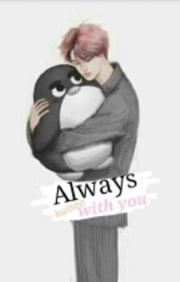 دائماً معكَ.