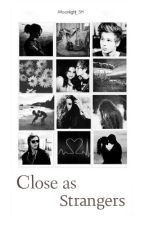 Close as strangers (L.H) by Moonlight_SH