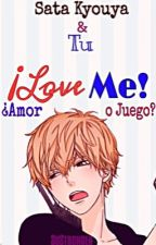 ¡Love Me! | Sata Kyouya & Tú. by Alexia_Torent
