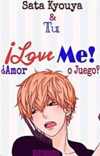 ¡Love Me!   Sata Kyouya & Tú. by Alexia_Torent
