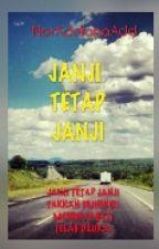 JANJI TETAP JANJI by Addnana