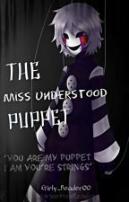 The Missunderstood Puppet [Marionette x Reader] (on hold) by Girly_reader00