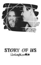 Story of us||Brabrina by LiveLaughLove0516