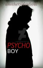 Psychoboy by anothersideofsoul