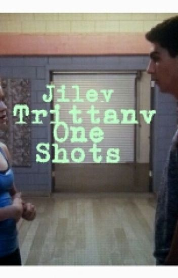 Trittany & Jiley One Shots.