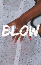 blow » z.m. by holmeschapelle