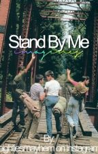 Stand By Me Imagines by eightiesmayhem