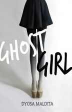 Ghost Girl by DyosaMaldita