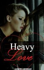 Heavy Love by JanineCarnihan
