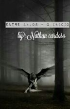 entre anjos - O início by nathanh07