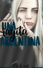 Una RAYITA argentina.[COMPLETA] by KimUtah