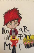 Roar With Me, Please ROAR! (BoyxBoy) by Ashtondrummer122