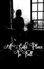 A Safe Place To Fall || larry¡!au by larryshome