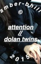 attention - dolan twins by amber-bhill