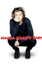 Having Harry's Baby by HayleyCT