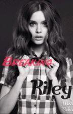 Breaking Riley by Allie___Lyn