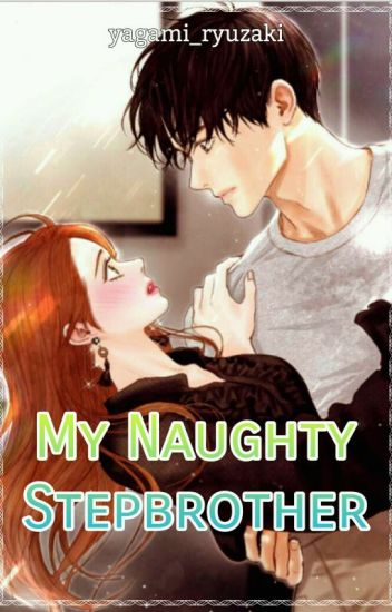 My Naughty Stepbrother (Book 1)