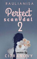 Perfect Scandal 2 by pumpkinmanis