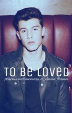 to be loved ➳ s.m [a.u] by MackenzieRosemary