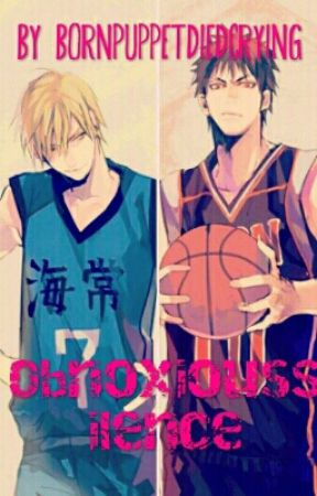 Obnoxious Silence -A Kuroko no basket story- by bornpuppetdiedcrying