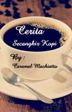 Cerita Secangkir Kopi by Conpana