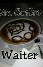 Mr. Coffee Waiter by TheLittleKitten13
