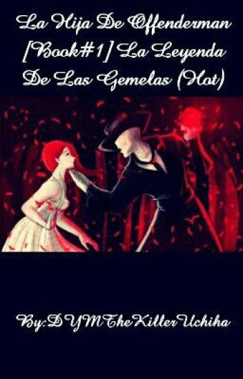 La Hija De Offenderman [Book#1] La Leyenda De Las Princesas (Hot)