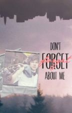 Don't Forget About Me {Harry Styles} by 1DPLUSme