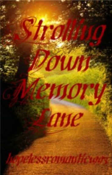 Strolling Down Memory Lane- Poems of my Childhood by hopelessromantic1993