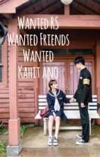 Wanted RS Wanted Friends Wanted Kahit Ano by Vibrato_Roleplay