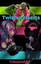 Twisted Hearts by CrimsonAdri