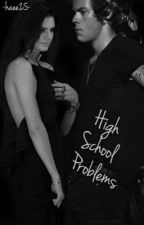 High School Problems (h.s) (hendall) by haee25