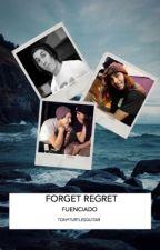Forget Regret: Fuenciado by tonyturtlesguitar