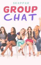 Group Chat (Camren/Norminah) by highkeypjm