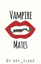 Vampire Mates by kky_claud